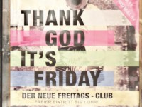 """THANK GOD IT S FRIDAY"" INTERVIEW ZUM NEUEN FREITAGSCLUB"